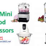 Best Mini Food Processor 2021-Reviews & Buying Guide [Durable+Budget Friendly]