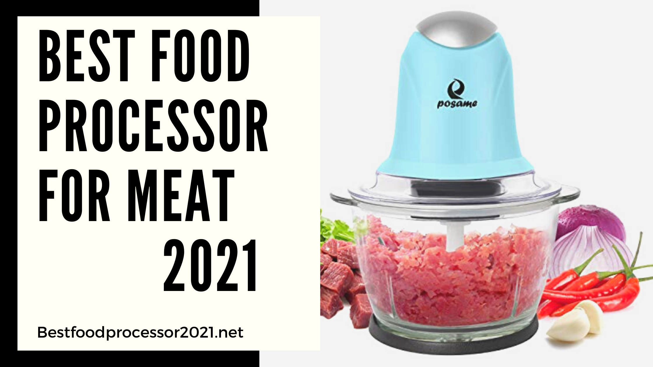 best food processor for meat 2021