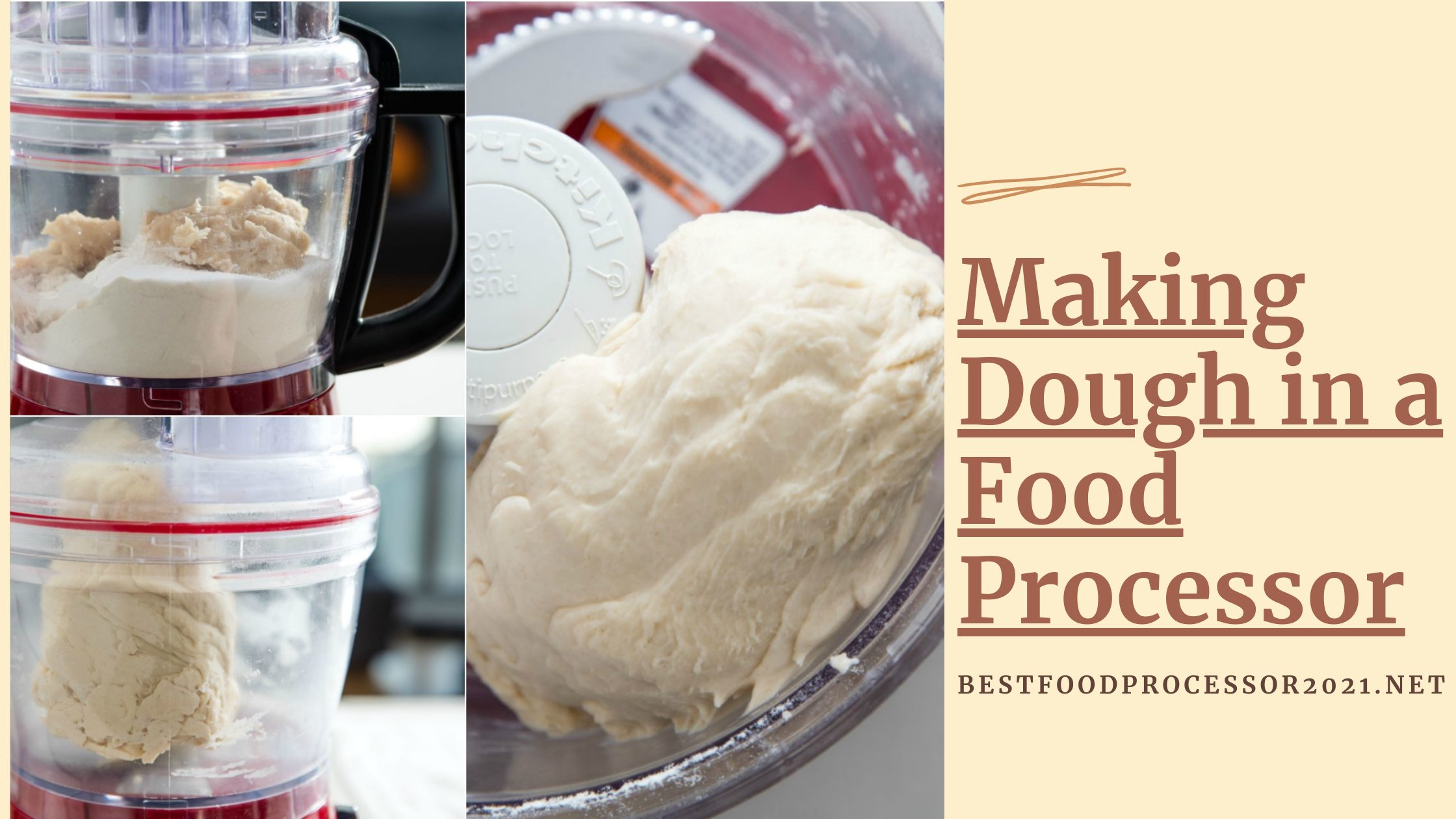 making dough in a food processor